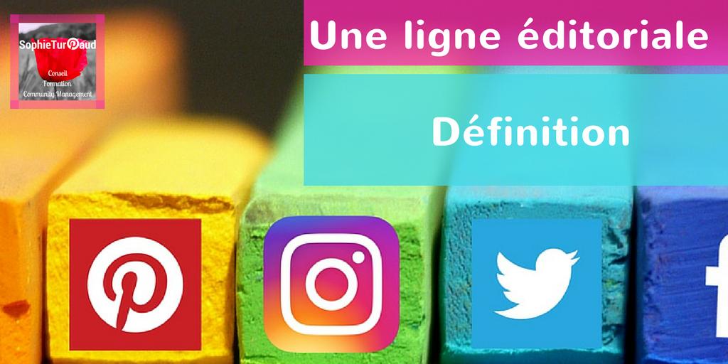 Une ligne éditoriale pour vos réseaux sociaux : définition en 6 étapes