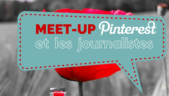 Meet up Pinterest et les journalistes