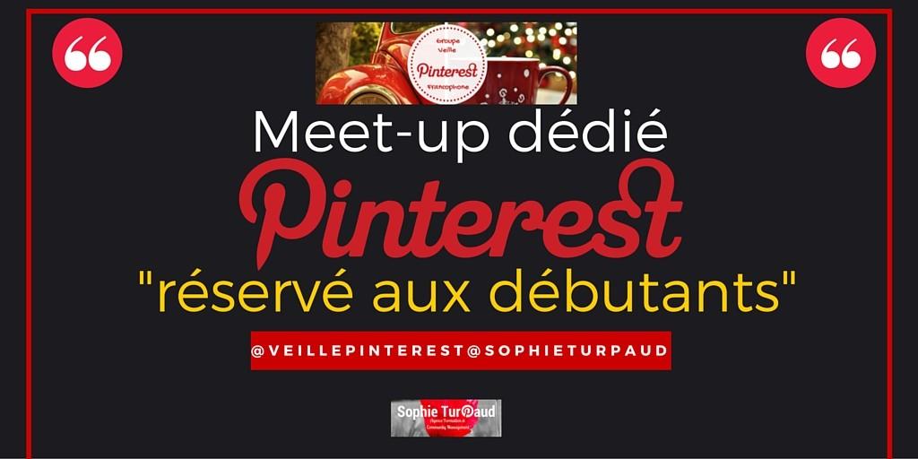 Meet-up dédié Pinterest -réservé aux débutants-