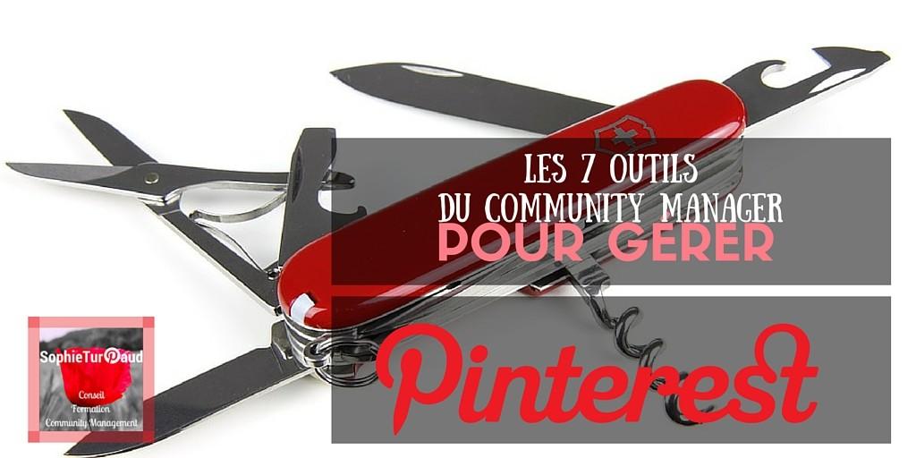 Les 7 outils du community manager pour gérer Pinterest