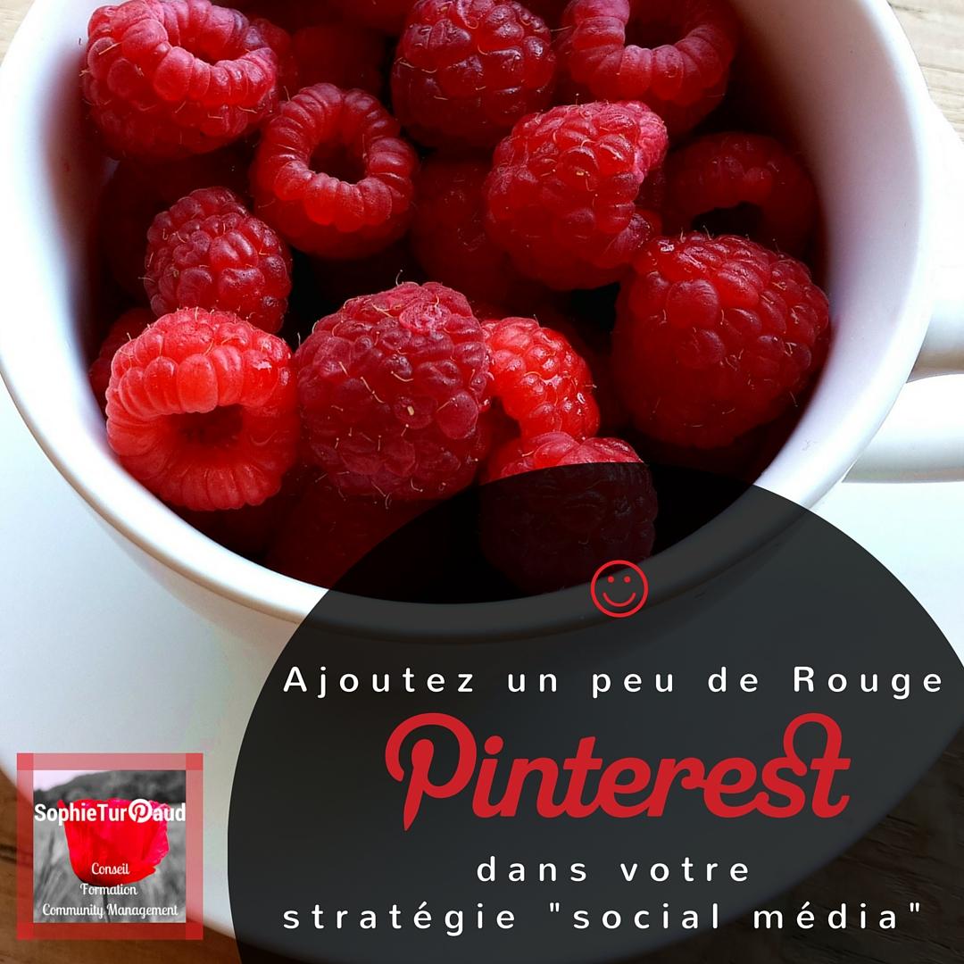Ajoutez un peu de rouge Pinterest dans votre stratégie -social média- via @sophieturpaud