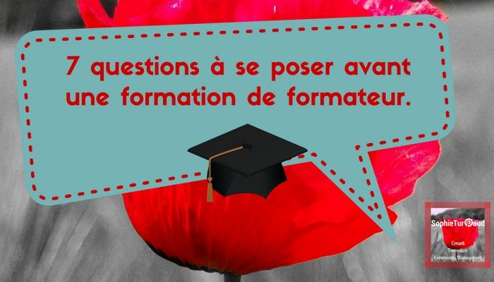 7 questions à se poser avant une formation de formateur.