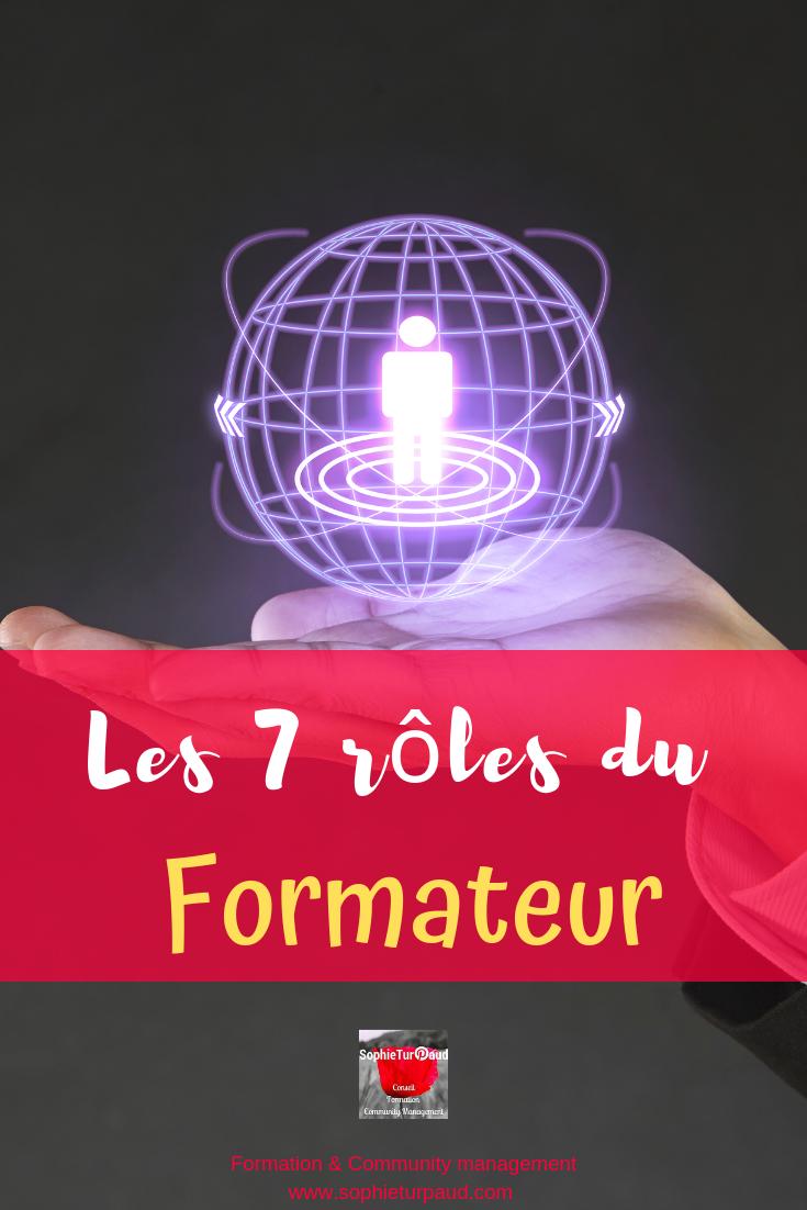 Les 7 rôles du formateur via @sophieturpaud #formpro #pédagogie