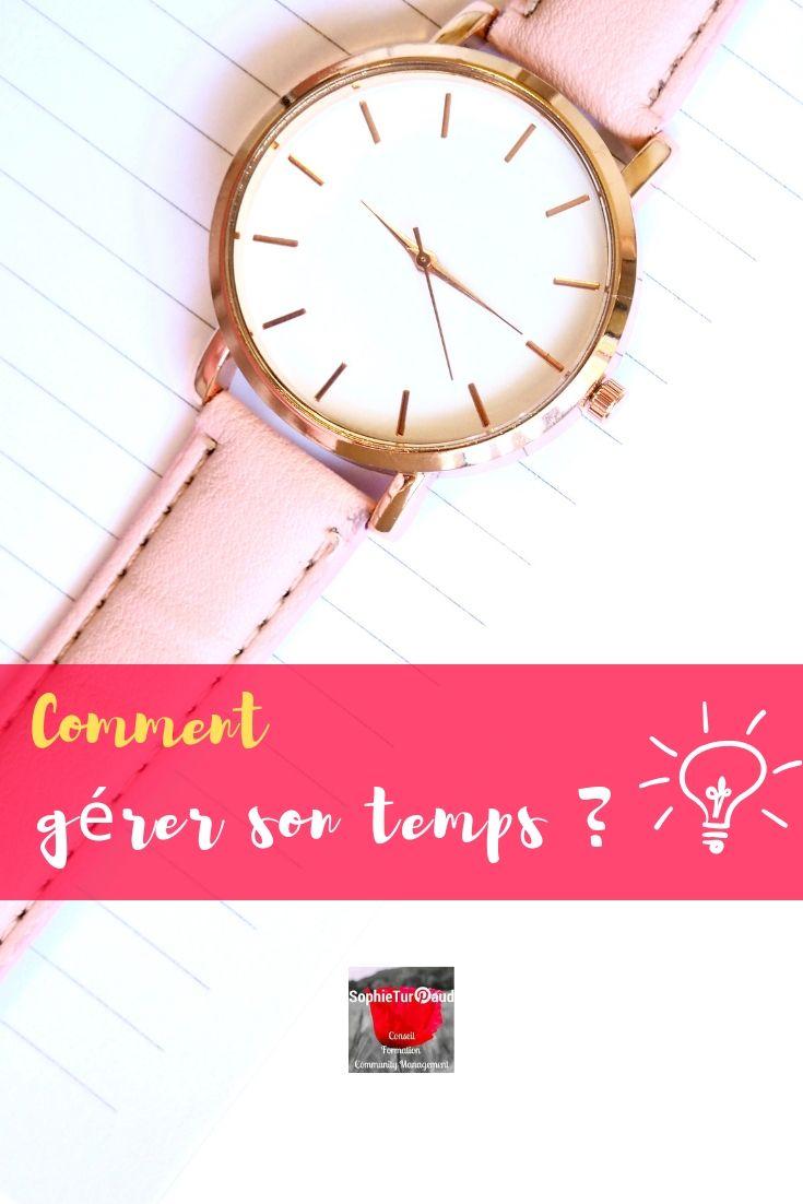 Comment gérer son temps ? via @sophieturpaud #organisation