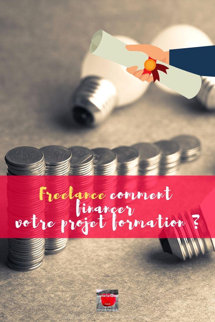 Freelance : comment financer votre projet formation ? via @sophieturpaud #entrepreneur #formpro