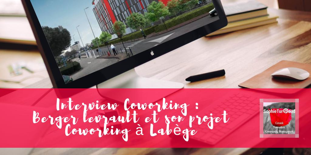 Interview Coworking _ Berger levrault et son espace de Coworking à Labège via @sophieturpaud