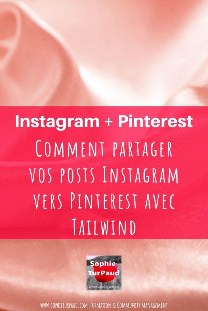 Comment partager vos posts Instagram vers Pinterest avec Tailwind _ via @sophieturpaud