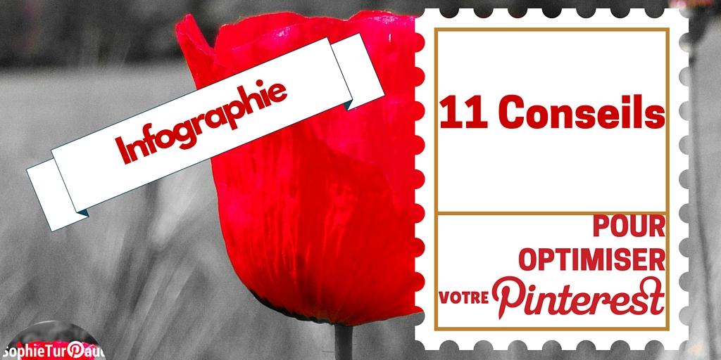 Infographie : 11 conseils pour optimiser votre Pinterest