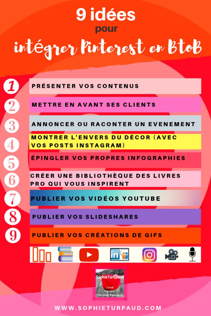 9 idées pour intégrer Pinterest en BtoB via @sophieturpaud / #PinterestMarketing