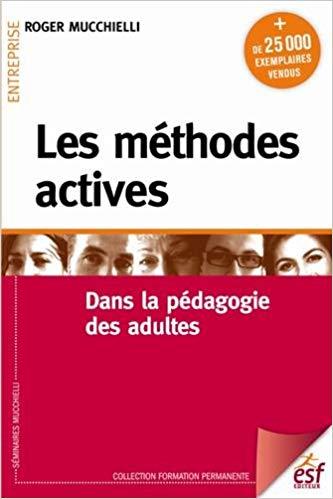 Les méthodes actives dans la pédagogie des adultes