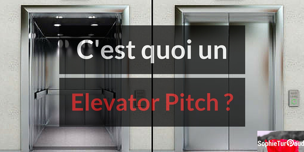 C'est quoi un elevator pitch