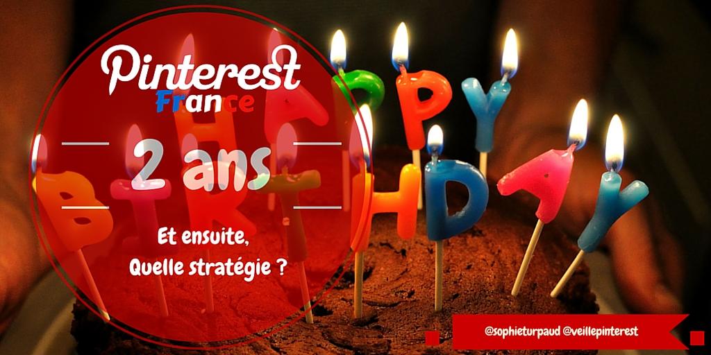 Pinterest en France fête ses 2 ans : chiffres et perspectives  ?