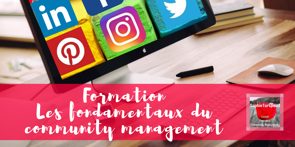 Les fondamentaux du community management via @sophieturpaud