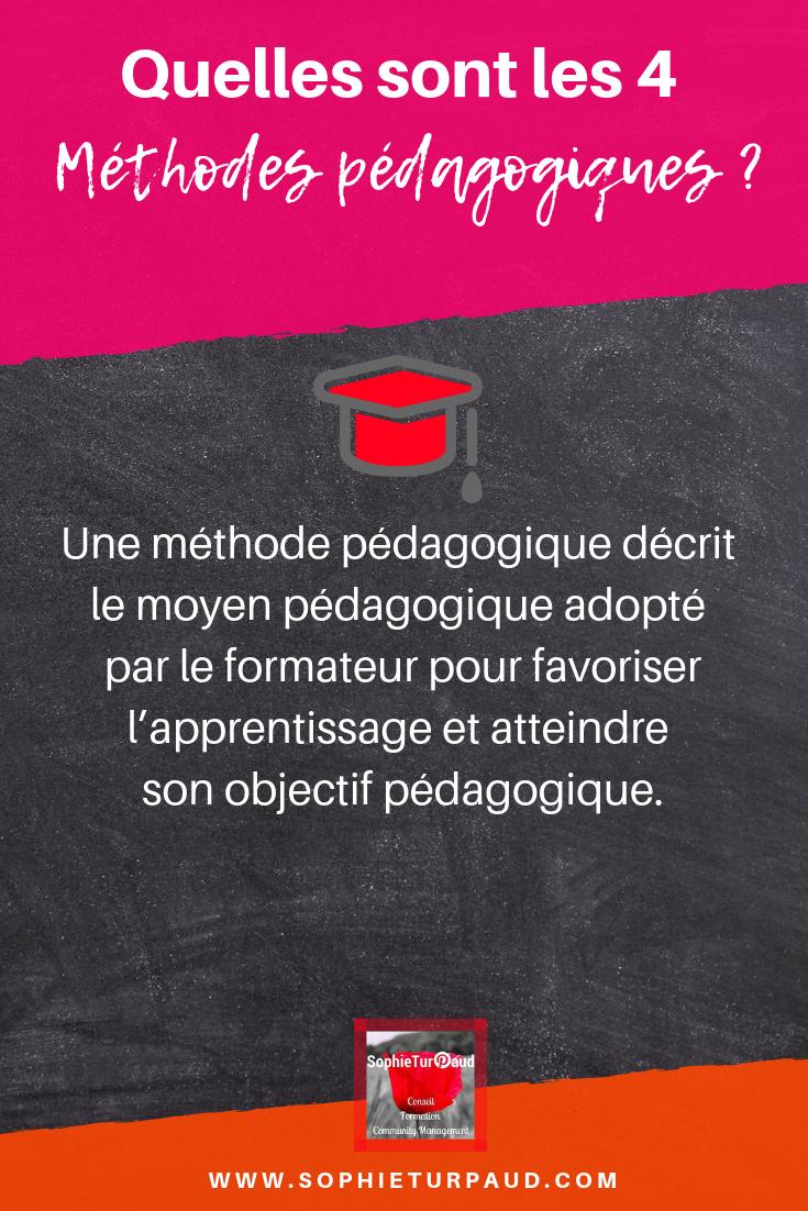 Quelles sont les 4 méthodes pédagogiques en formation _ via @sophieturpaud #apprentissage #formpro