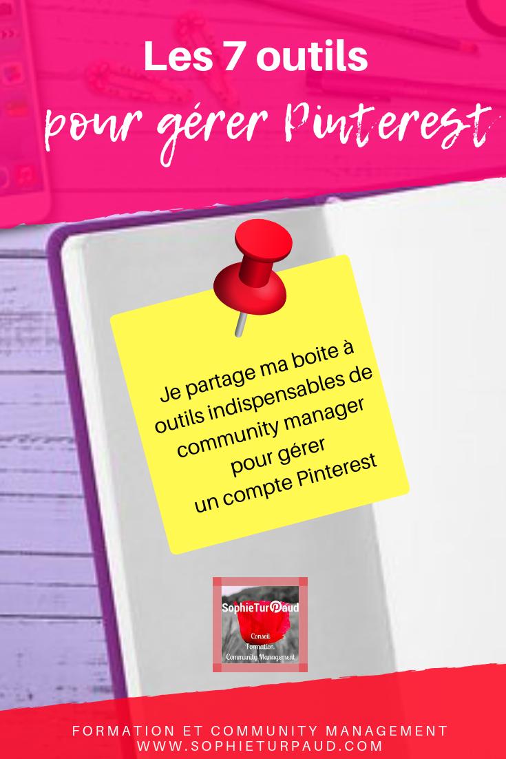 7 outils du community manager pour gérer votre compte Pinterest. Via @sophieturpaud #Pinterest #PinterestMarketing #CM