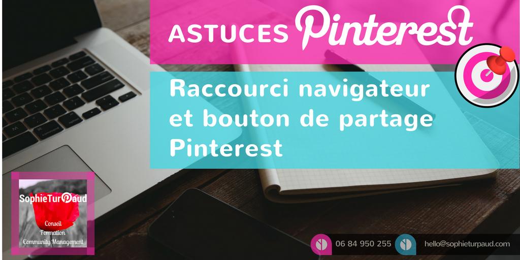 Raccourci navigateur et bouton de partage Pinterest