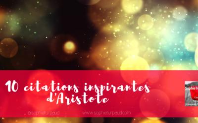 10 citations inspirantes d'Aristote