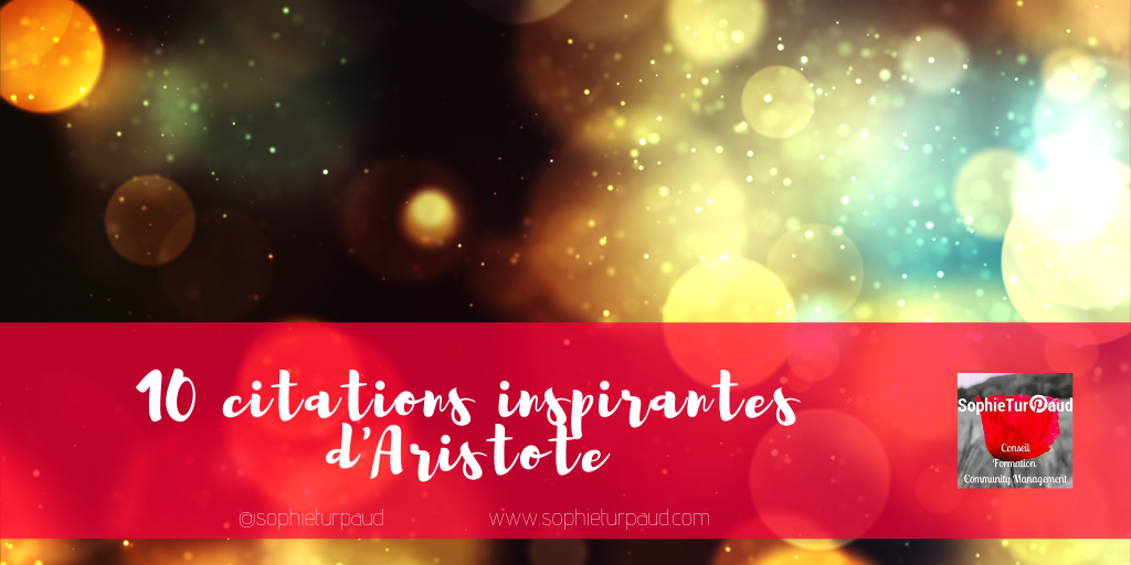 10 citations inspirantes d'Aristote via @sophieturpaud