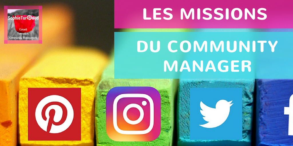 Les missions du community manager via @sophieturpaud