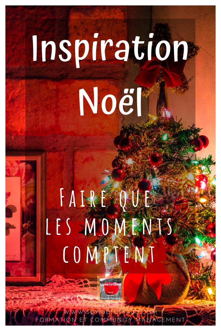 Noel _ Faire que les moments comptent #citation via @sophieturpaud