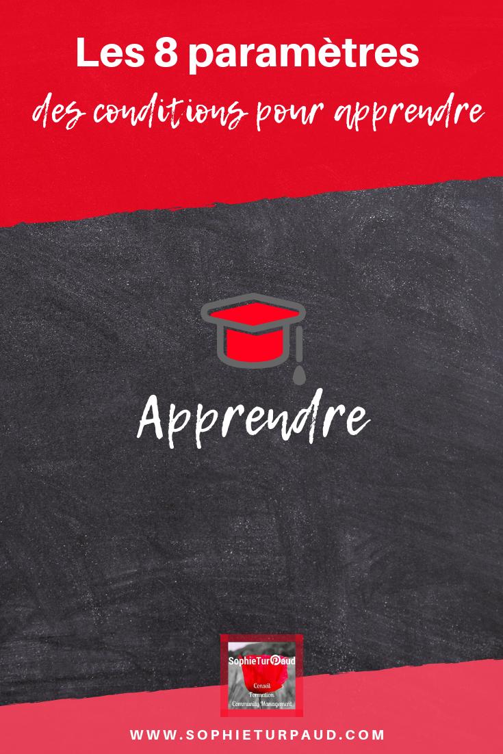 Les 8 paramètres des conditions pour apprendre via @sophieturpaud #apprentissage #formpro