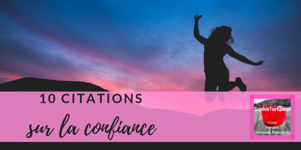 10 citations sur la confiance