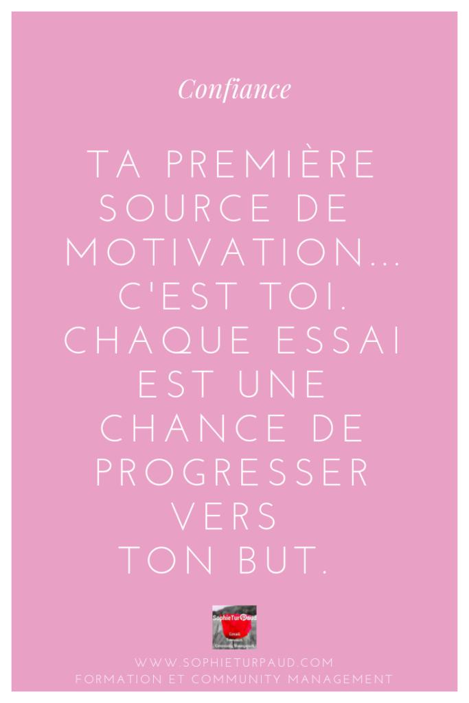 Citation confiance. Ta première source de motivation via @sophieturpaud