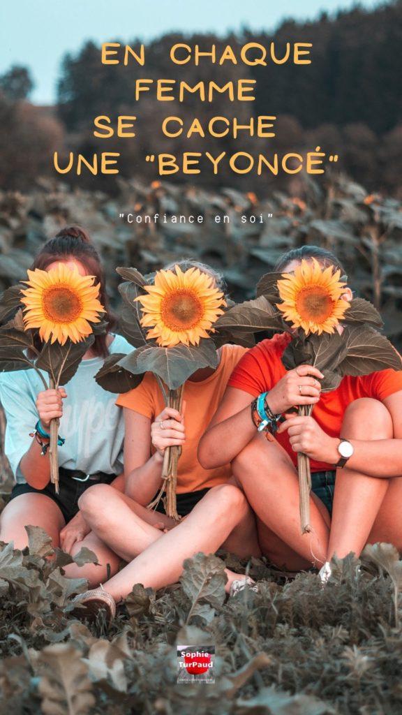 #citation En chaque femme se cache une _Beyoncé_