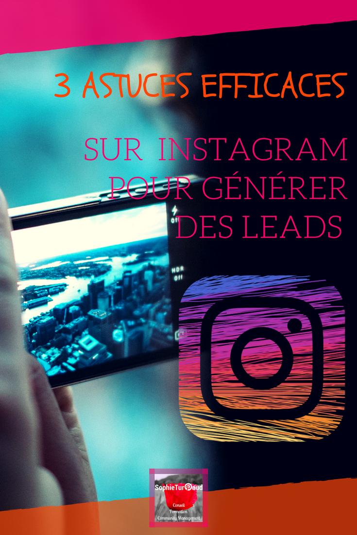 3 astuces efficaces sur Instagram pour générer des leads via @AngieFouix et @sophieturpaud