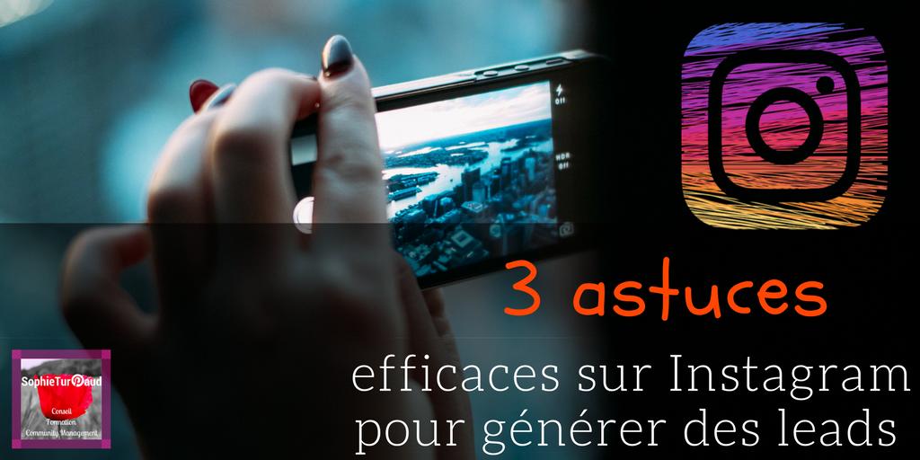 3 astuces efficaces sur Instagram pour générer des leads