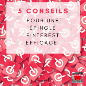 5 conseils pour une épingle Pinterest efficace via @sophieturpaud