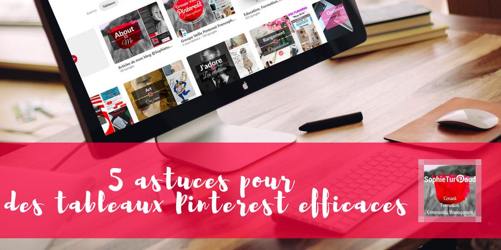 5 conseils pour un tableau Pinterest efficace.