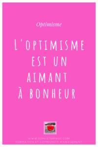 Citation L'optimisme est un aimant à bonheur via @sophieturpaud
