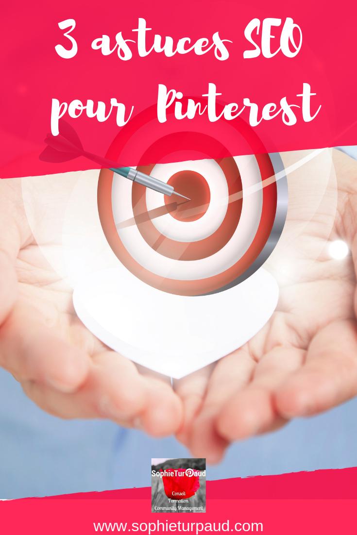 3 astuces SEO pour Pinterest via @sophieturpaud #Pinterest #SEO