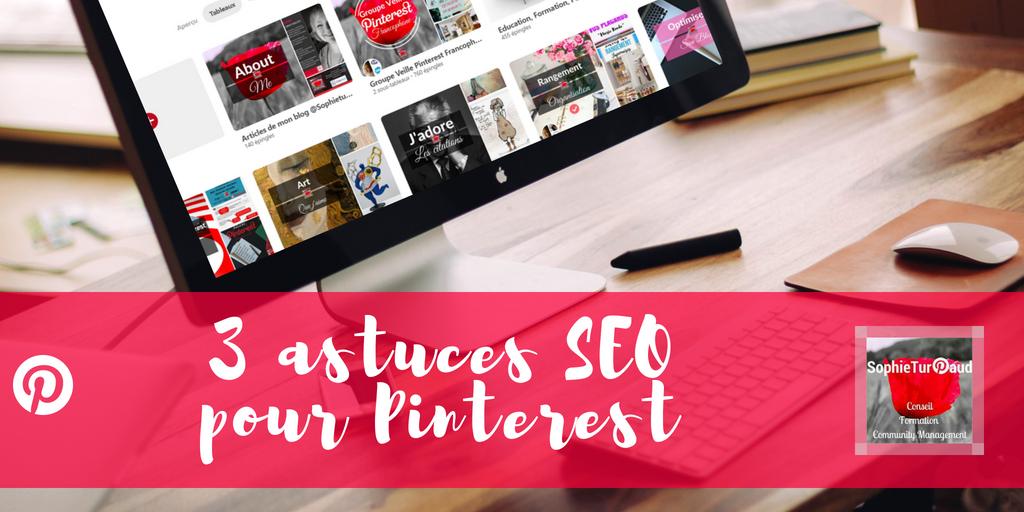 3 astuces SEO pour Pinterest