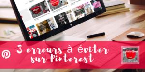 3 erreurs à éviter sur Pinterest via @sophieturpaud