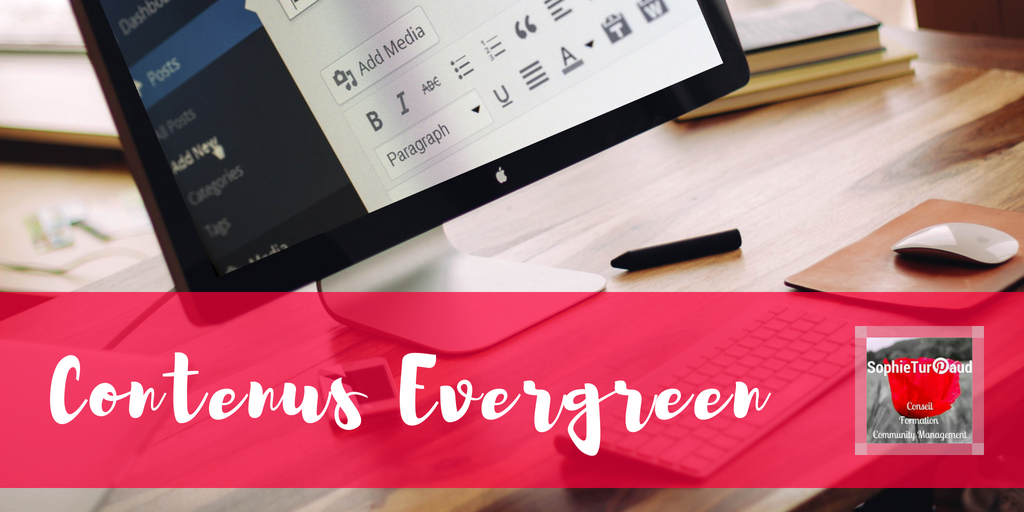 Contenus Evergreen définition via @sophieturpaud #contentmarketing