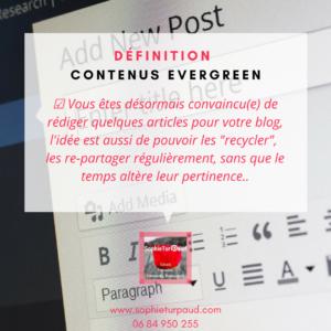 Définition contenus Evergreen via @sophieturpaud #contentmarketing