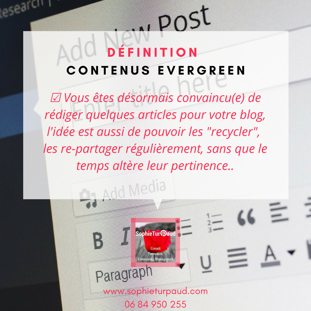 Définition contenus Evergreen via @sophieturpaud #contentmarketing