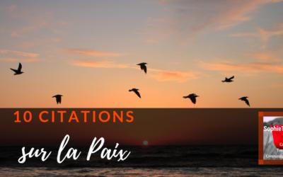 10 citations inspirantes sur la paix