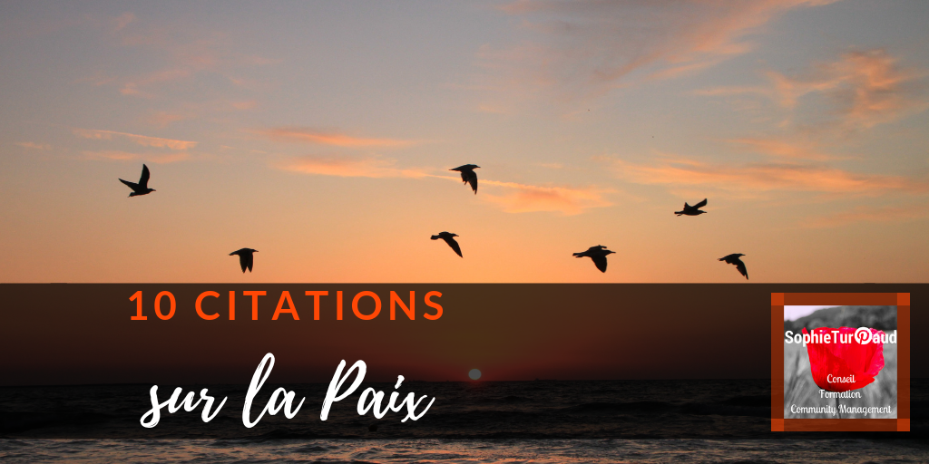 10 citations inspirantes sur la paix