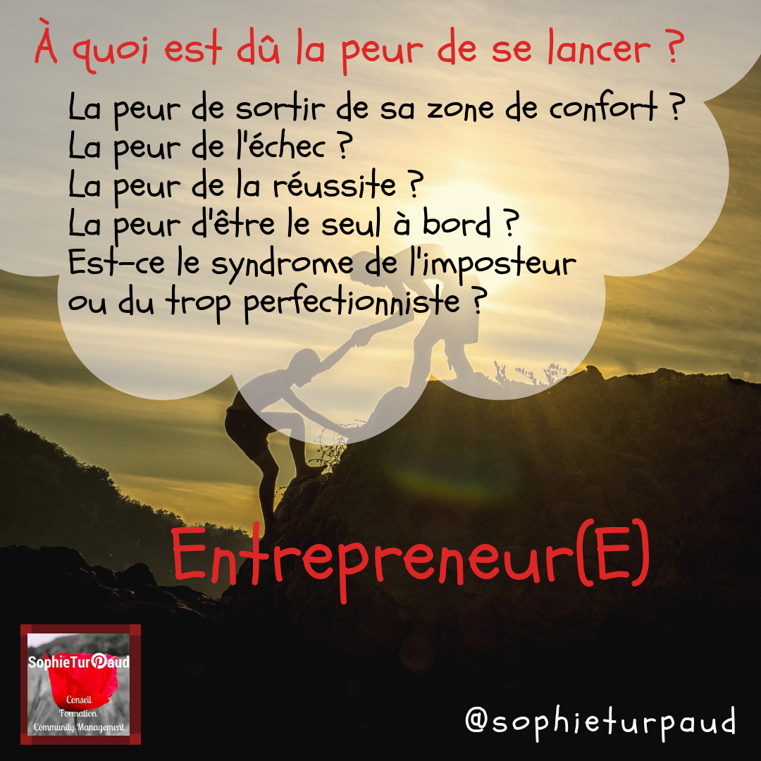 Entrepreneur(e), à quoi est dû la peur de se lancer _via @sophieturpaud