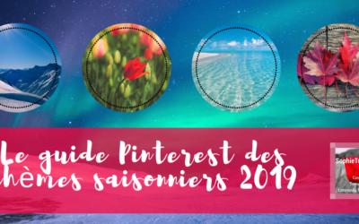 Pinterest publie son Guide des thèmes saisonniers pour 2019