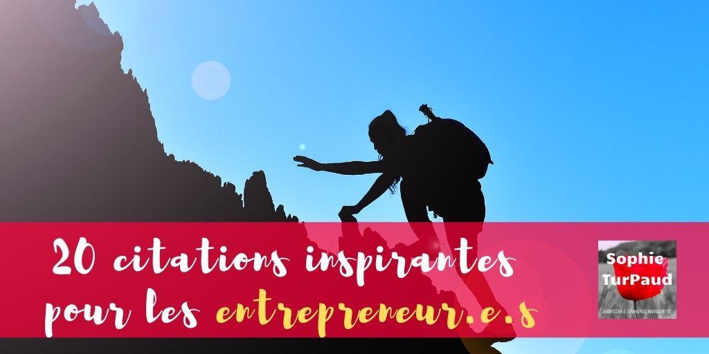 20 citations inspirantes pour les entrepreneur.e.s