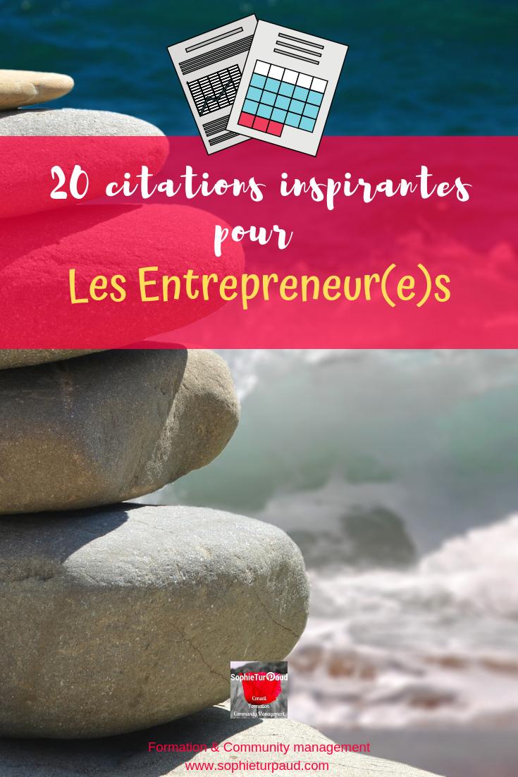 20 citations inspirantes pour les entrepreneur(E)s via @sophieturpaud #entreprise #citation