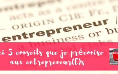5 conseils pour les entrepreneurs