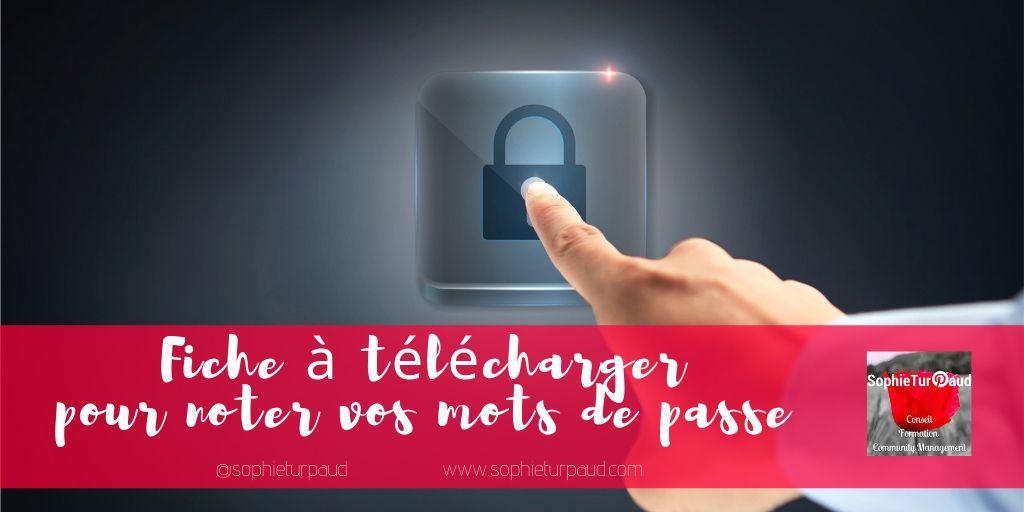 Fiche à télécharger pour noter vos mots de passe