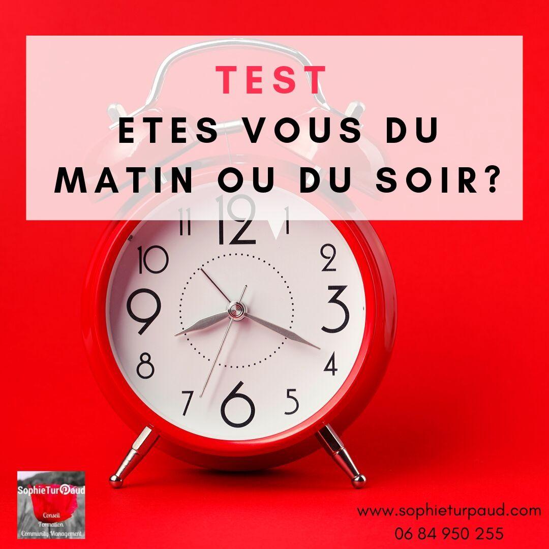 Test : êtes vous du matin ou du soir ? via @sophieturpaud #bienetre #entrepreneur #QVT