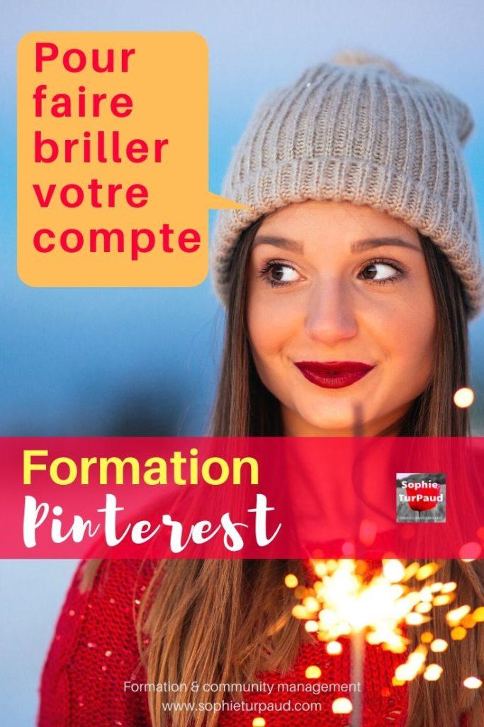Formation Pinterest pour faire briller votre compte via @sophieturpaud #Pinterestmarketing
