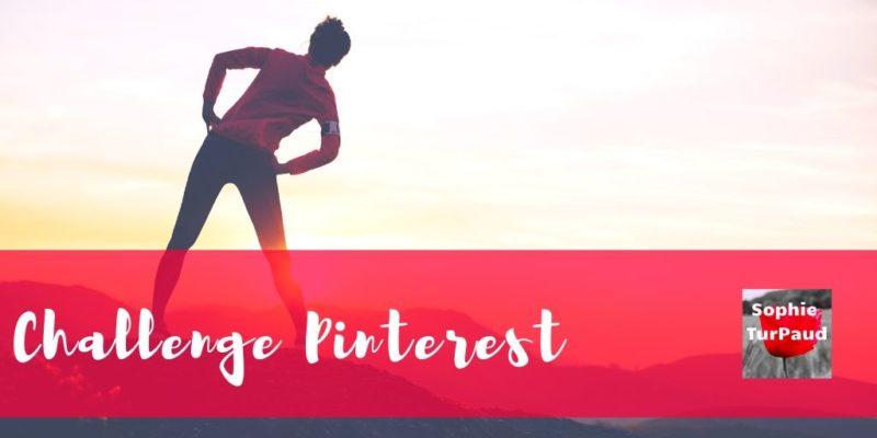 Mon challenge Pinterest de la semaine